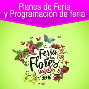 Planes Feria de las flores Medellín